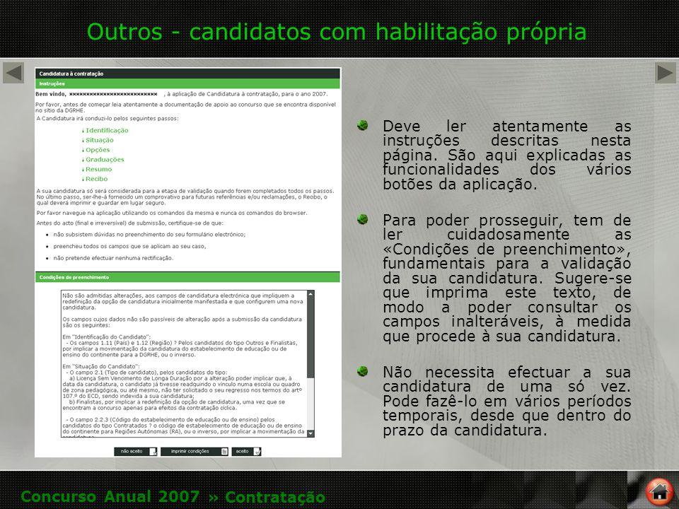 Outros - candidatos com habilitação própria Deve ler atentamente as instruções descritas nesta página.