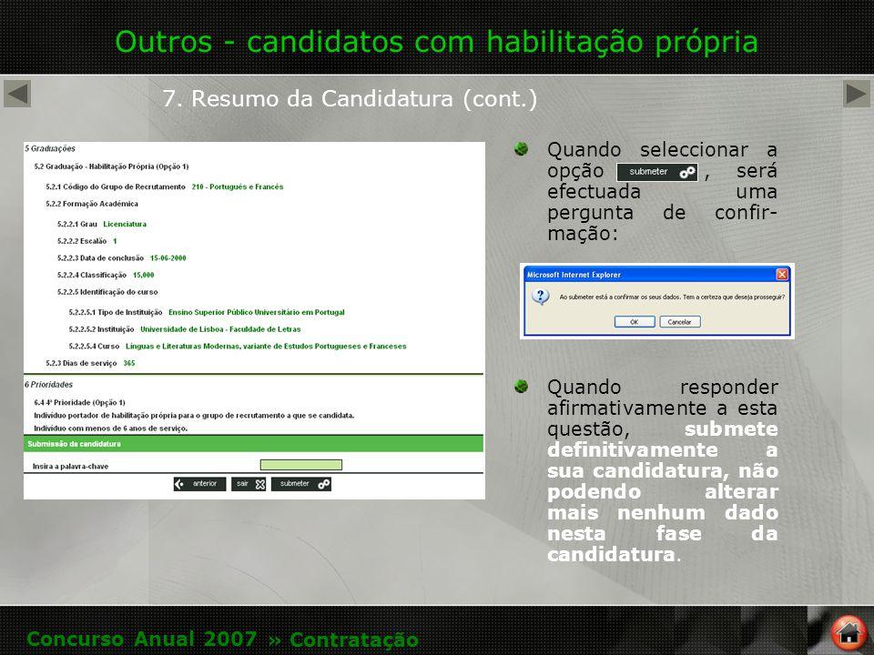 Outros - candidatos com habilitação própria 7.