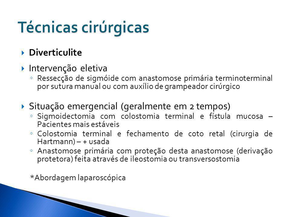 Diverticulite Intervenção eletiva Ressecção de sigmóide com anastomose primária terminoterminal por sutura manual ou com auxílio de grampeador cirúrgi