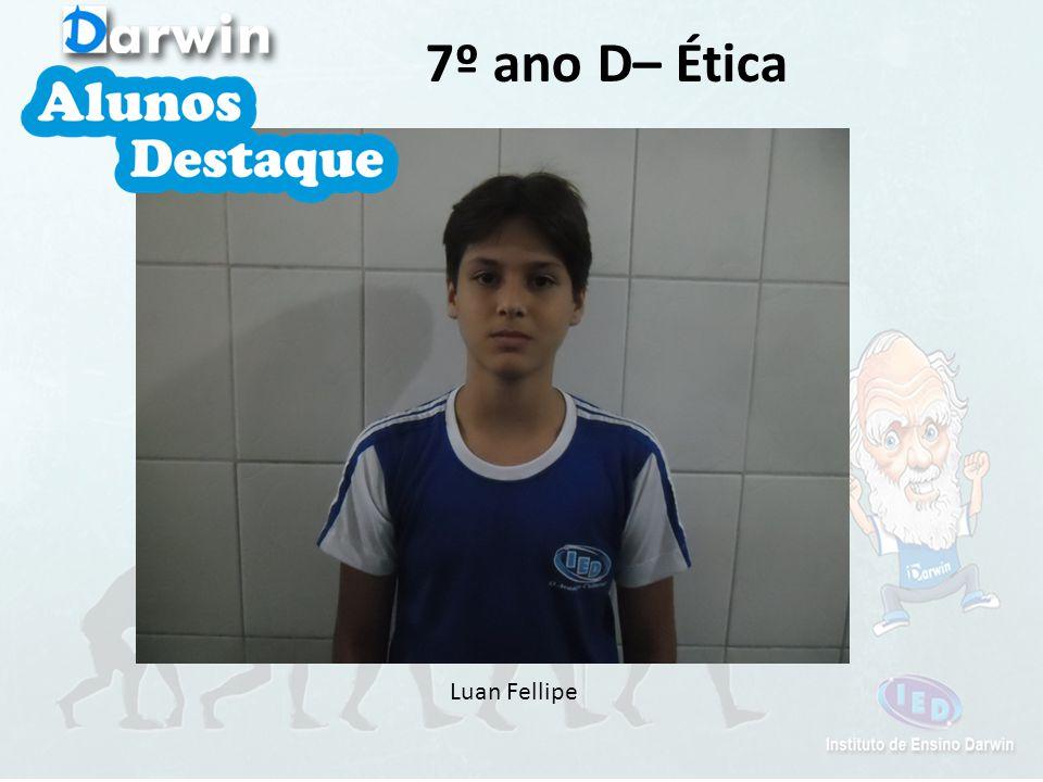 Luan Fellipe 7º ano D– Ética