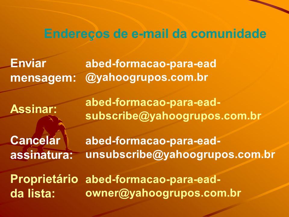 Perfil da comunidade http://br.groups.yahoo.com/group/ abed-formacao-para-ead Informações do grupo Associados:...