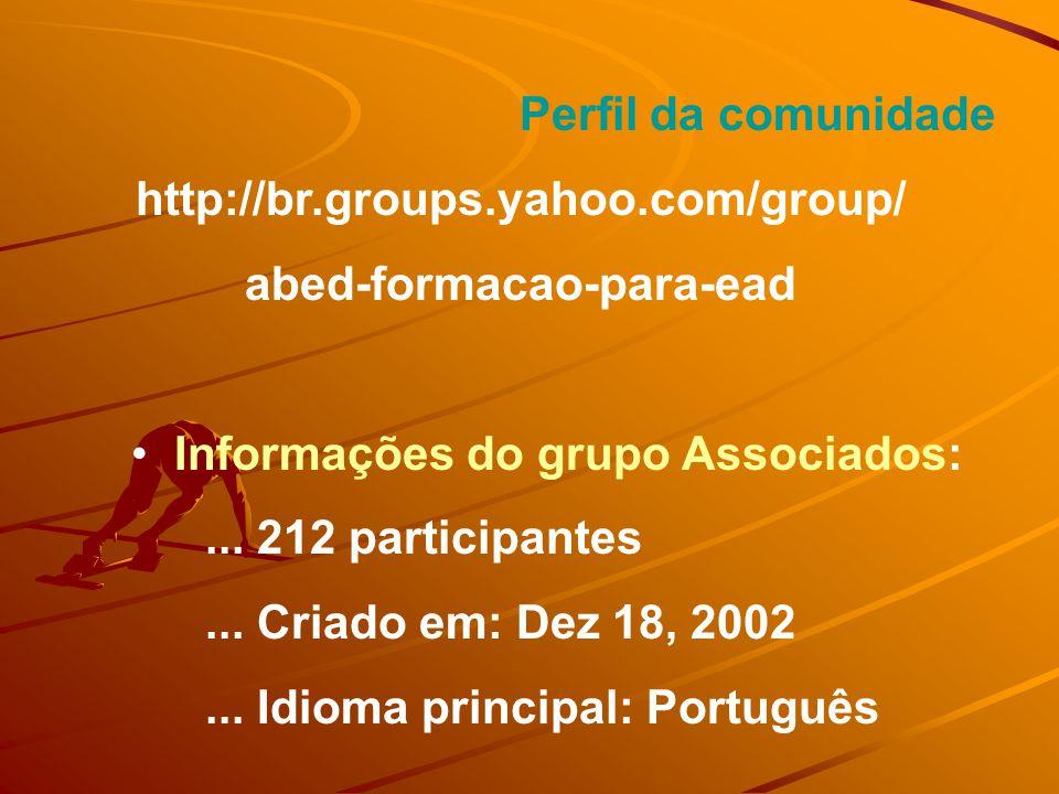 Configurações do grupo Associação precisa ser aprovada As mensagens não necessitam de aprovação Todos os associados podem enviar mensagens Arquivo de mensagens visível somente para associados Anexos de e-mail não são permitidos
