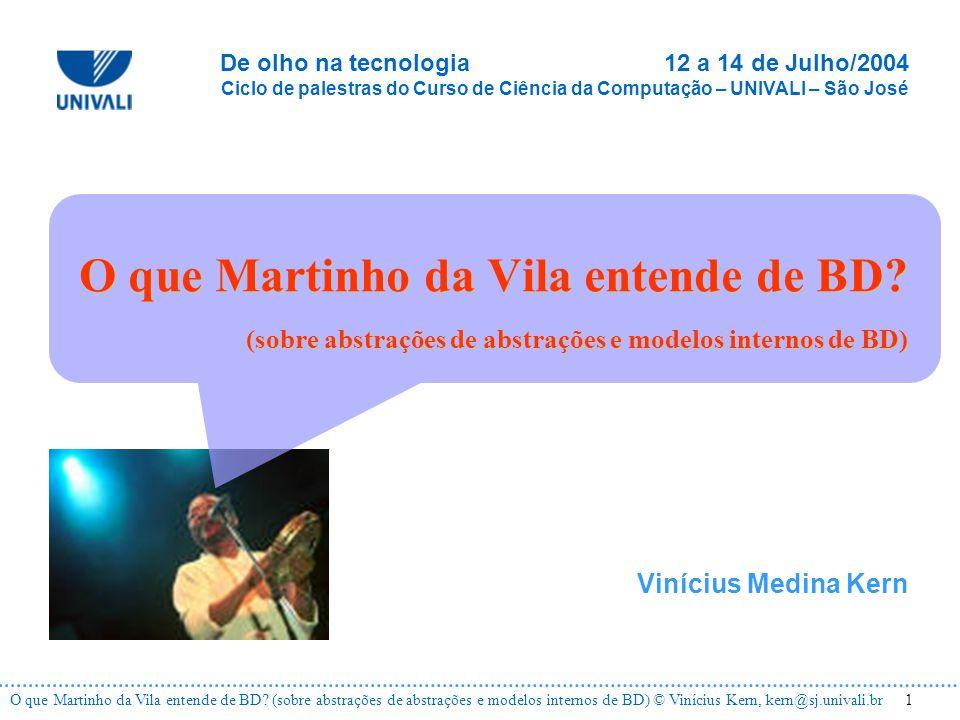 12O que Martinho da Vila entende de BD.