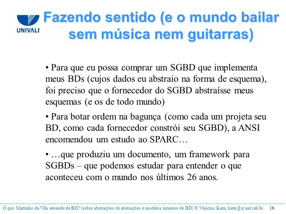 16O que Martinho da Vila entende de BD.
