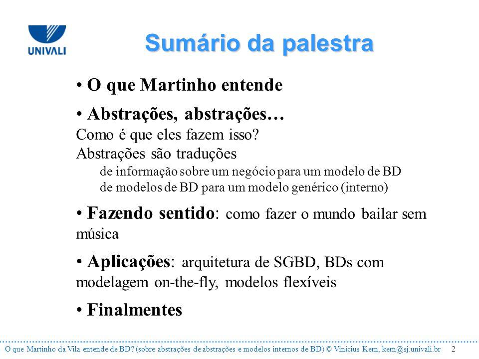 2O que Martinho da Vila entende de BD.