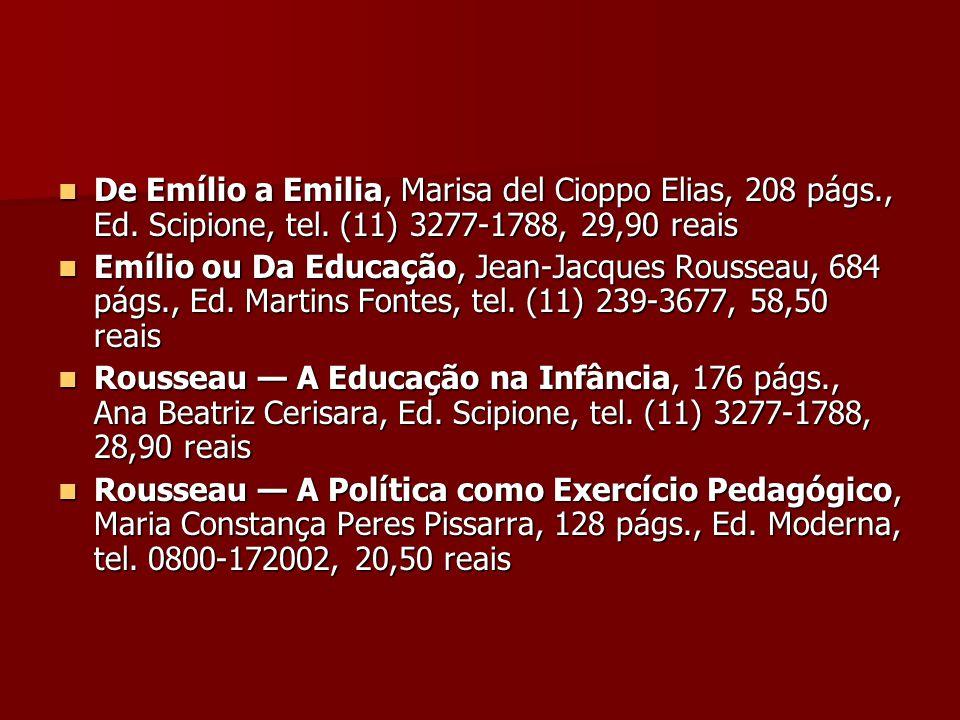 De Emílio a Emilia, Marisa del Cioppo Elias, 208 págs., Ed. Scipione, tel. (11) 3277-1788, 29,90 reais De Emílio a Emilia, Marisa del Cioppo Elias, 20