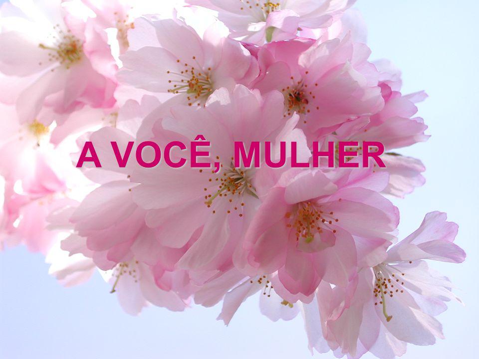 A VOCÊ, MULHER