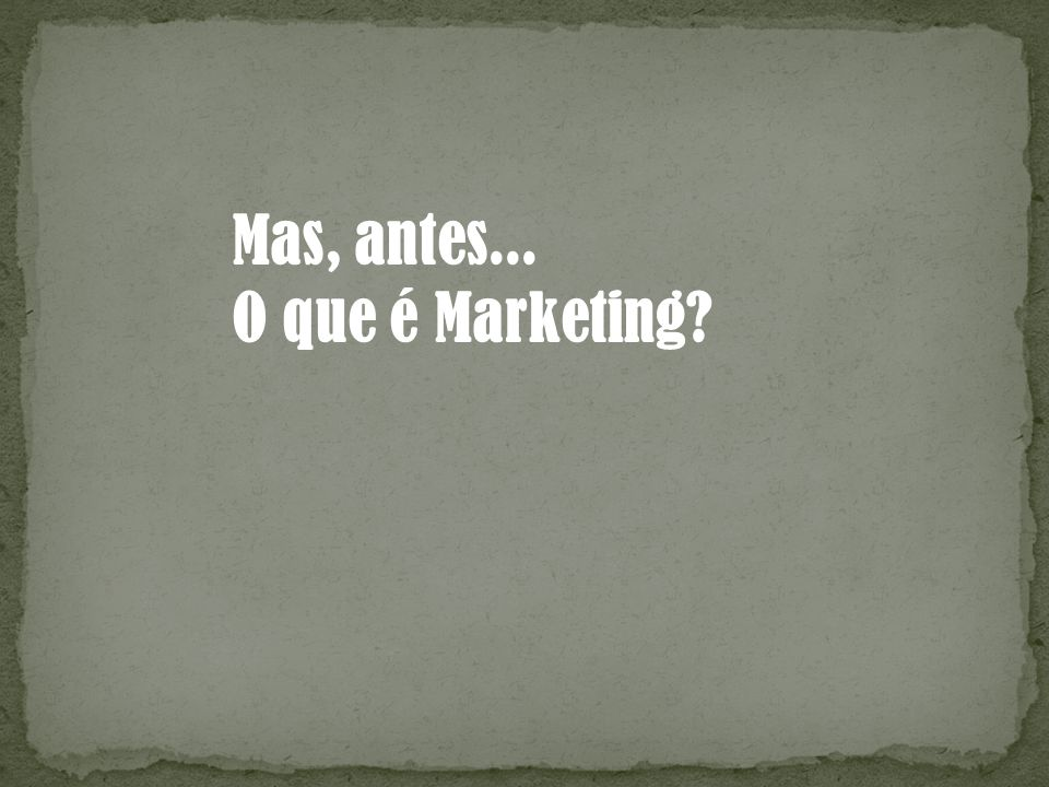 Plano de Marketing (cont.) Caso haja planos de marketing individuais, para áreas, subsidiárias, produtos, etc, o fator chave é que cada um dos planos deve ligar-se ao plano global de marketing da companhia.