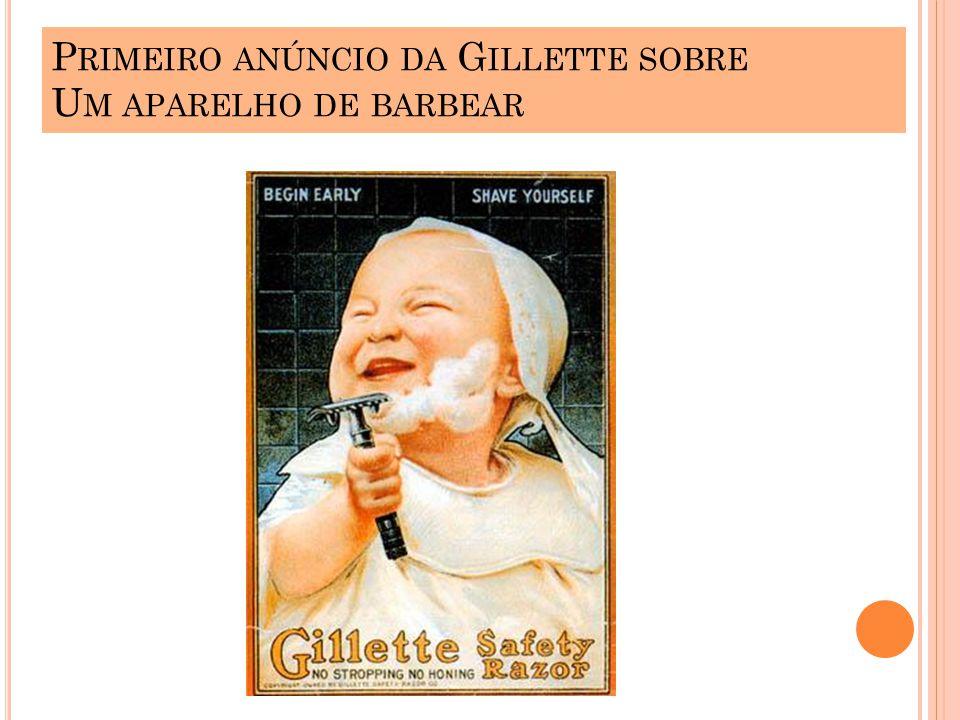P RIMEIRO ANÚNCIO DA G ILLETTE SOBRE U M APARELHO DE BARBEAR