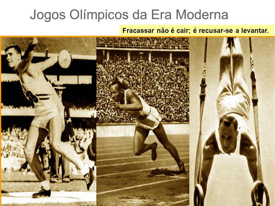 Jogos Olímpicos da Era Moderna Fracassar não é cair; é recusar-se a levantar.