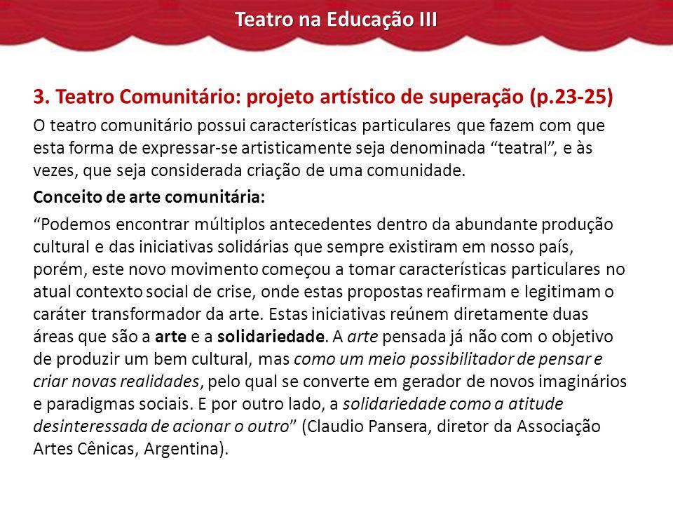 Teatro na Educação III 3.