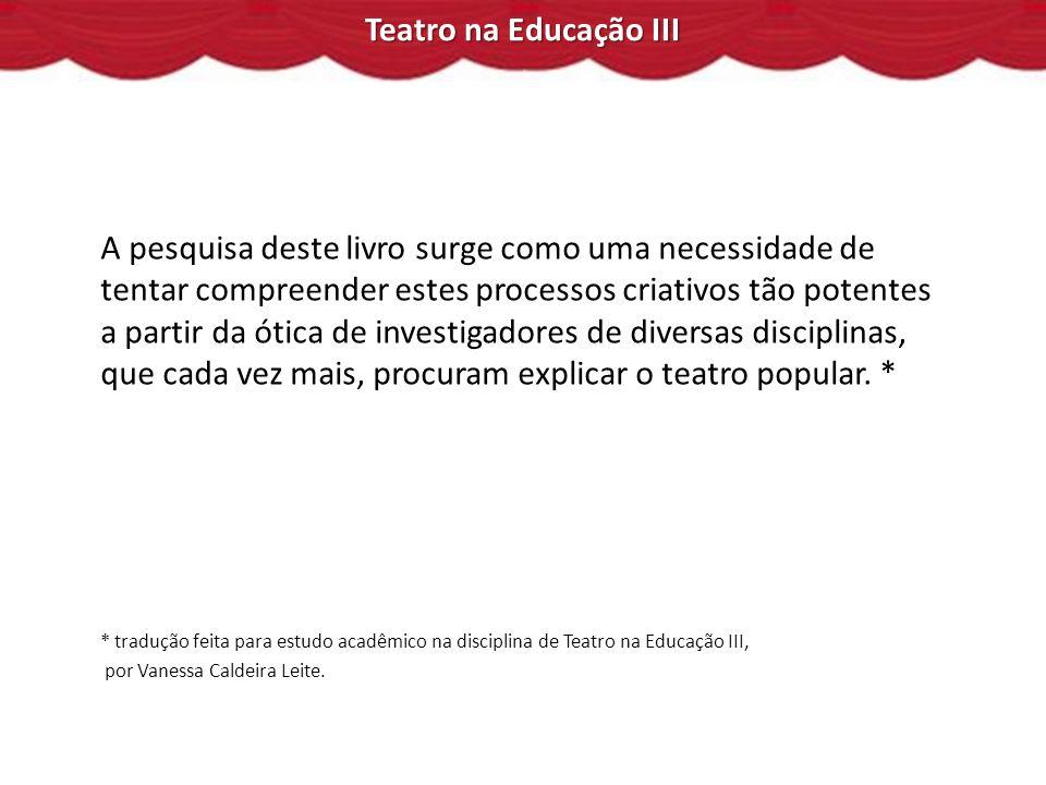 Teatro na Educação III 6.