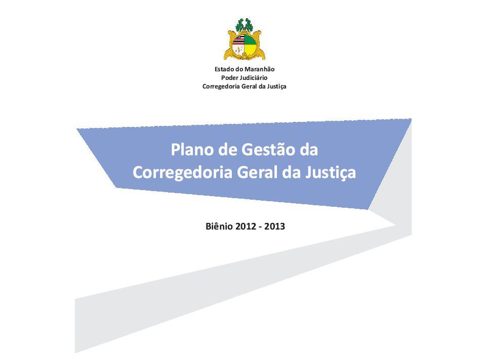 Corregedoria Geral da Justiça Juízes Corregedores Coordenadoria das Serventias Coordenadoria de Reclamações e Processos Disciplinares Coordenadoria de Orientação e Aprim.