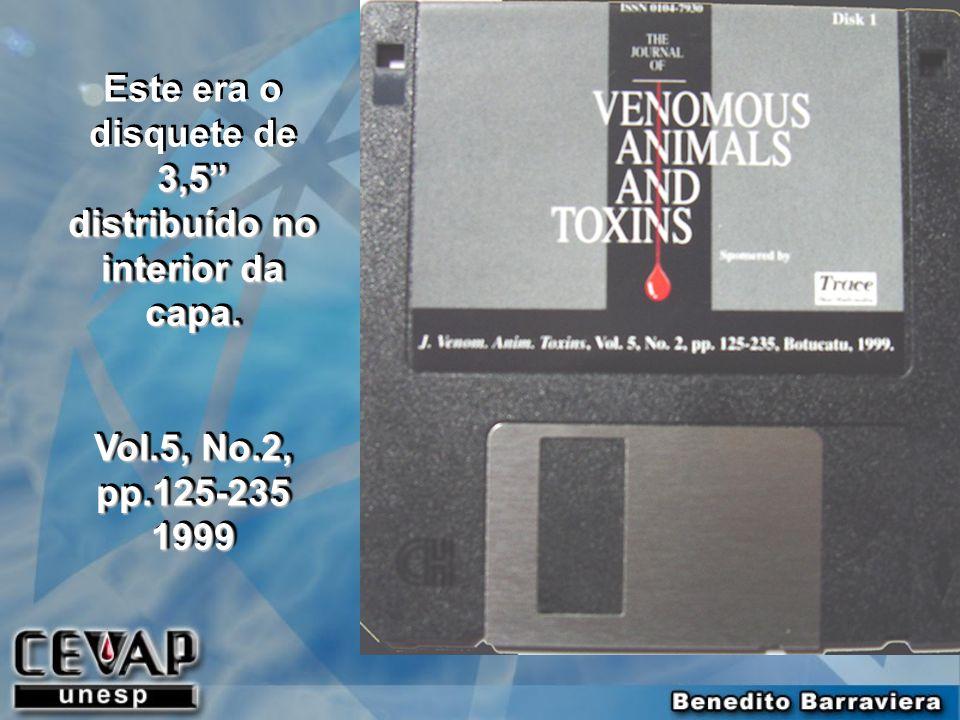 3,5 distribuído no interior da capa. Este era o disquete de 3,5 distribuído no interior da capa. Vol.5, No.2, pp.125-235 1999 3,5 distribuído no inter