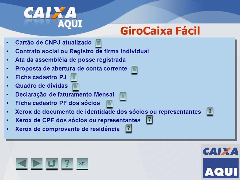AQUI Cartão de CNPJ atualizado Contrato social ou Registro de firma individual Ata da assembléia de posse registrada Proposta de abertura de conta cor