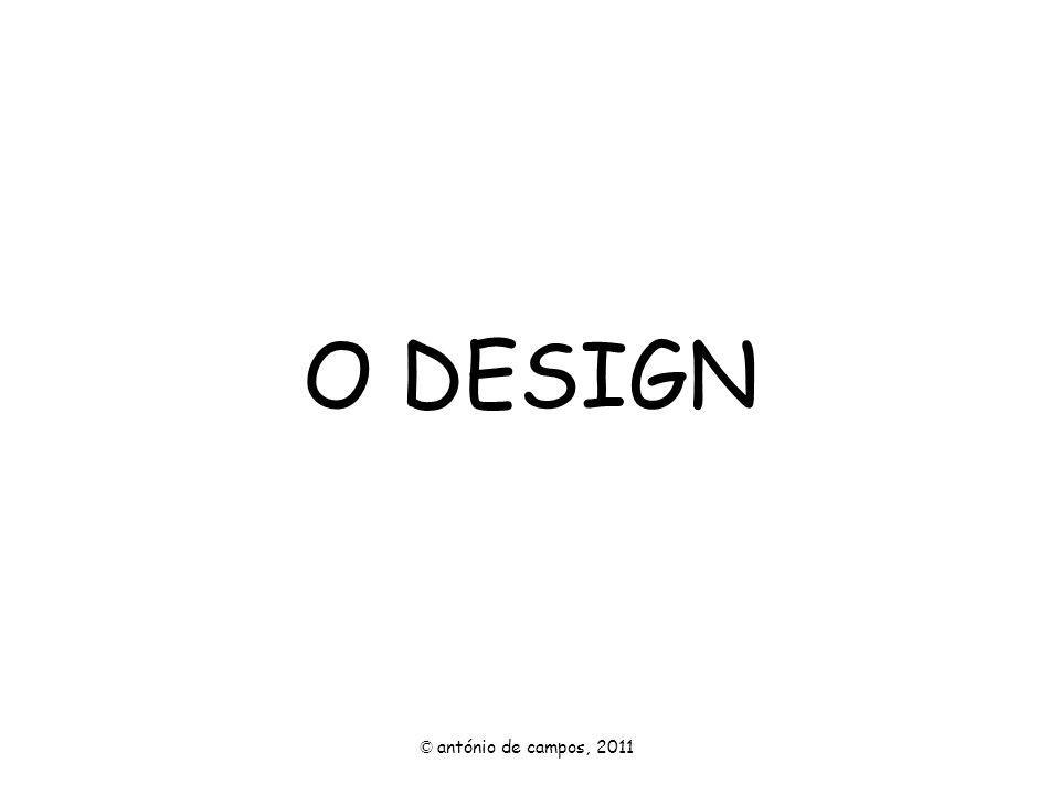 O design é a criação de um objecto que combina a funcionalidade com a estética.