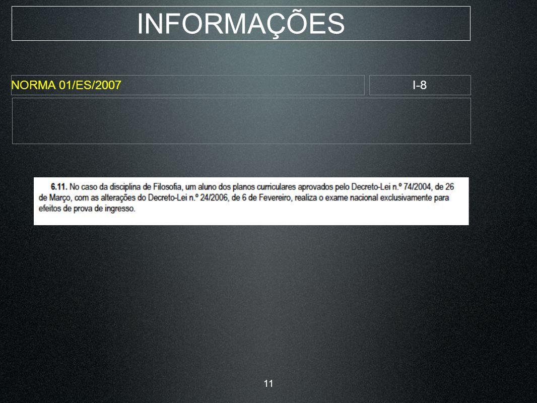 INFORMAÇÕES NORMA 01/ES/2007I-8 11