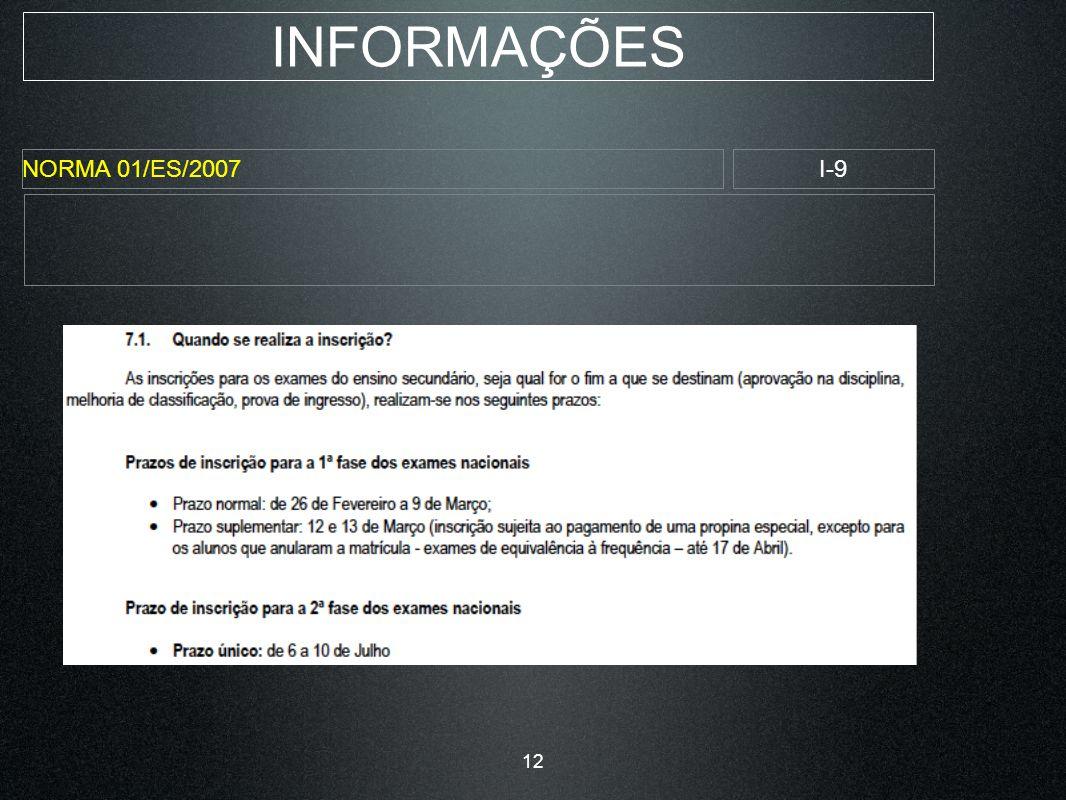 INFORMAÇÕES NORMA 01/ES/2007I-9 12