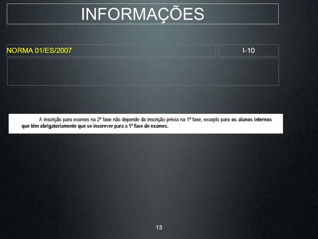 INFORMAÇÕES NORMA 01/ES/2007I-10 13
