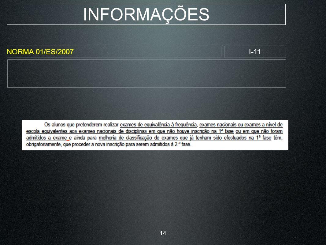INFORMAÇÕES NORMA 01/ES/2007I-11 14