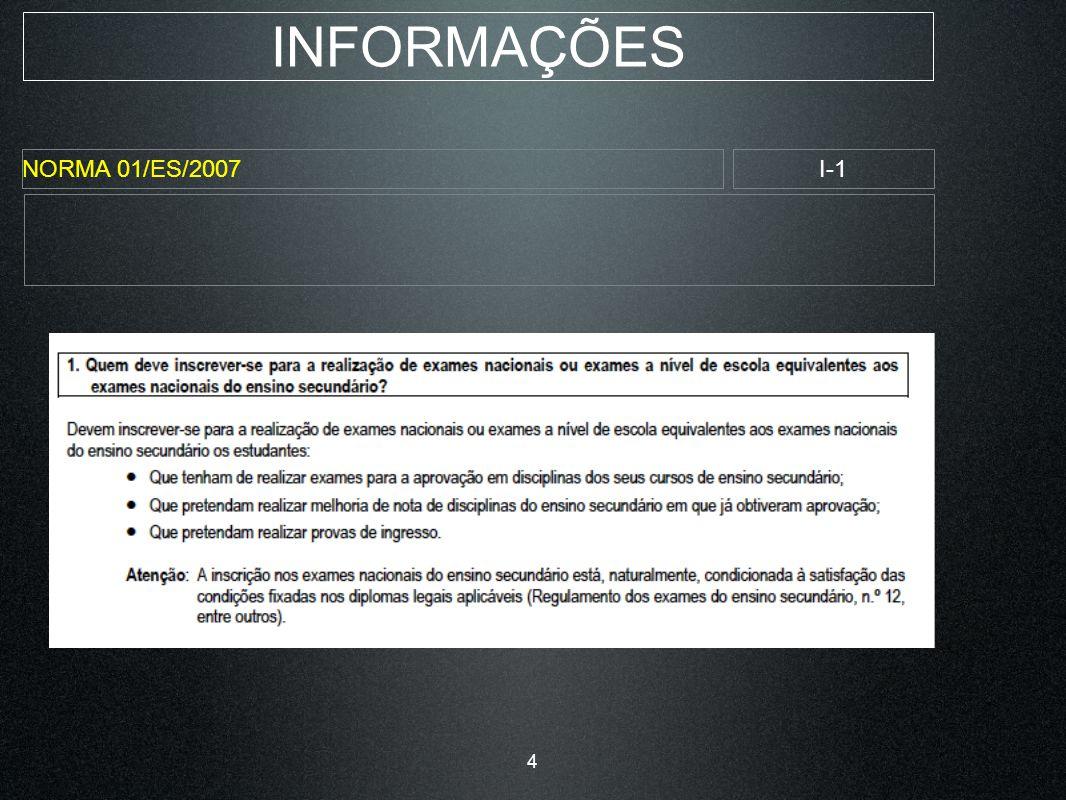 INFORMAÇÕES NORMA 01/ES/2007I-1 4