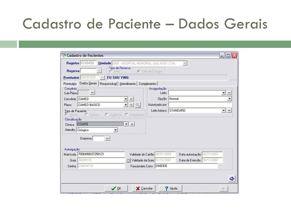 Cadastro de Paciente – Dados Gerais