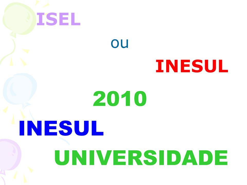 ISEL ou INESUL 2010 INESUL UNIVERSIDADE