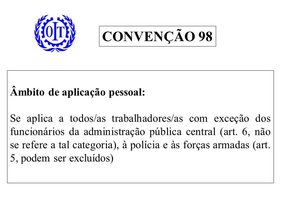 Âmbito de aplicação pessoal: Se aplica a todos/as trabalhadores/as com exceção dos funcionários da administração pública central (art.