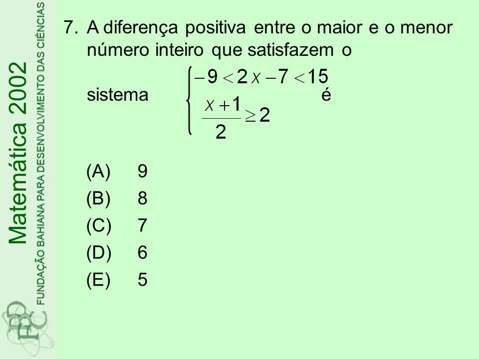 18.O sistema de equações lineares nas variáveis x, y e z, dado por, é equivalente a Matemática 2002 x – y=a y+z=b z-x=c (B)(C)(A) (D)(E)