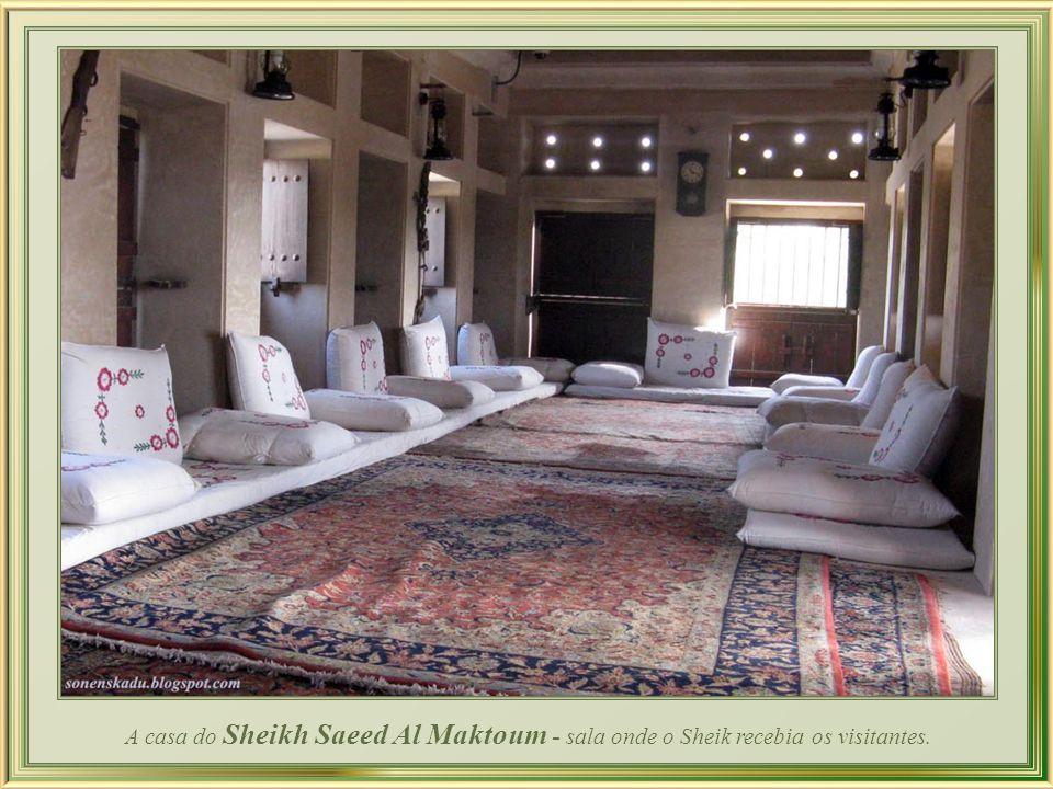 A casa do Sheikh Saeed Al Maktoum foi um majlis, ou ponto de encontro, onde todas as principais decisões judiciais eram tomadas. Agora um marco turíst