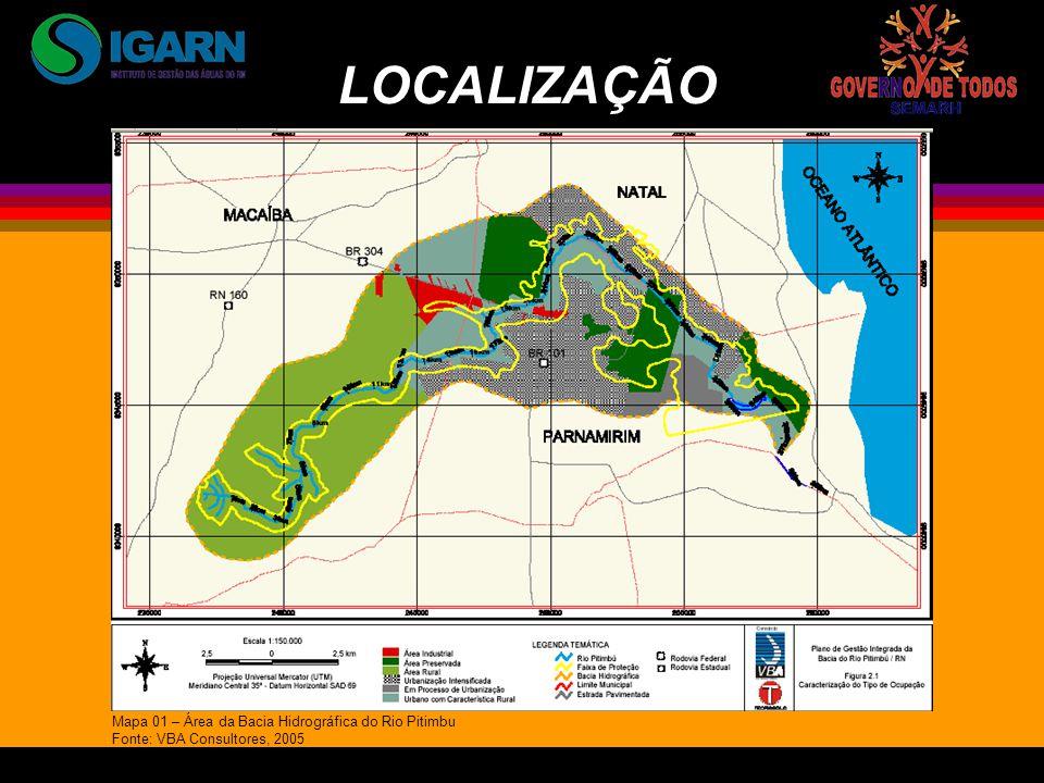 LOCALIZAÇÃO Mapa 01 – Área da Bacia Hidrográfica do Rio Pitimbu Fonte: VBA Consultores, 2005