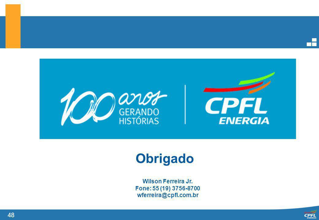 48 Obrigado Wilson Ferreira Jr. Fone: 55 (19) 3756-8700 wferreira@cpfl.com.br
