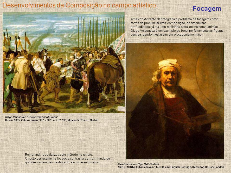 Desenvolvimentos da Composição no campo artístico Focagem Antes do Advento da fotografia o problema da focagem como forma de pronunciar uma composição