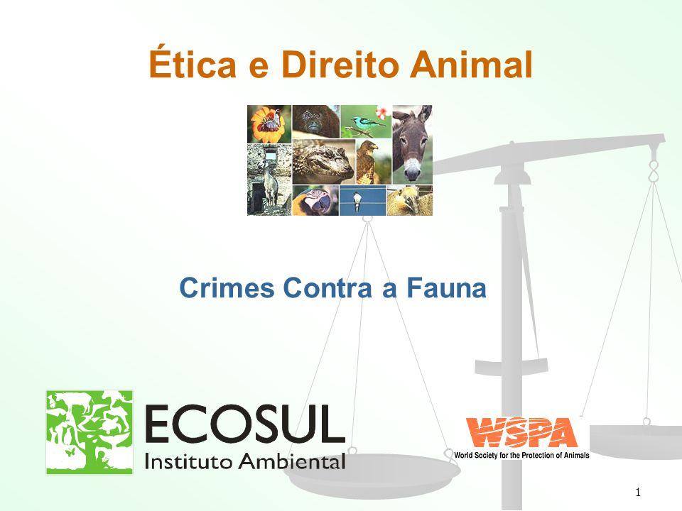 1 Ética e Direito Animal Crimes Contra a Fauna