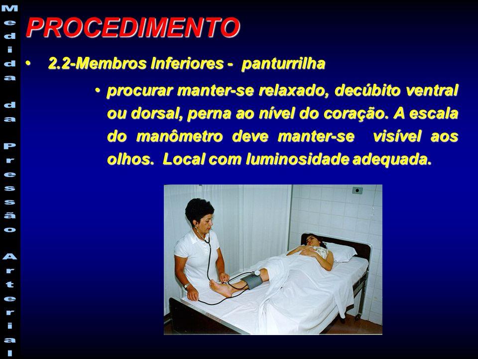 2.2-Membros Inferiores - panturrilha 2.2-Membros Inferiores - panturrilha procurar manter-se relaxado, decúbito ventral ou dorsal, perna ao nível do coração.