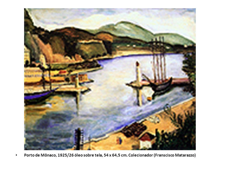 Porto de Mônaco, 1925/26 óleo sobre tela, 54 x 64,5 cm. Colecionador (Franscisco Matarazzo)
