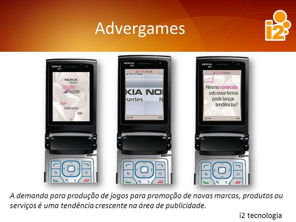 Advergames A demanda para produção de jogos para promoção de novas marcas, produtos ou serviços é uma tendência crescente na área de publicidade.