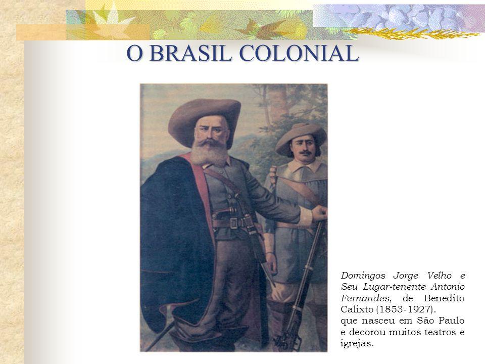 Domingos Jorge Velho e Seu Lugar-tenente Antonio Fernandes, de Benedito Calixto (1853-1927).