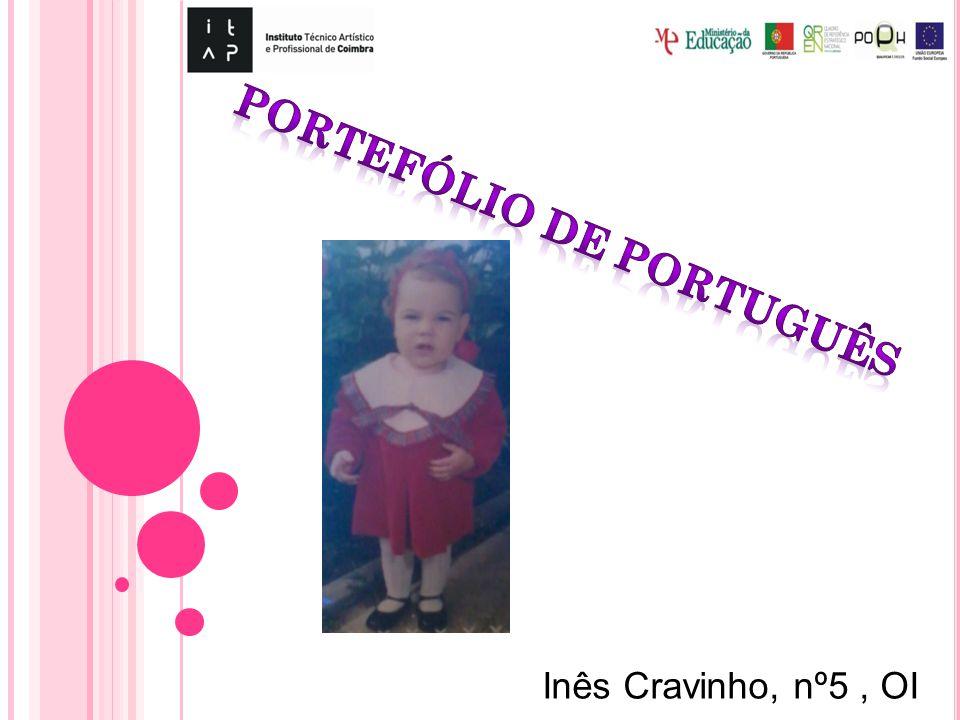 Inês Cravinho, nº5, OI
