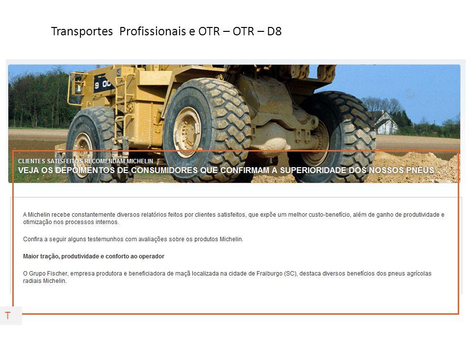Transportes Profissionais e OTR – OTR – D8 T