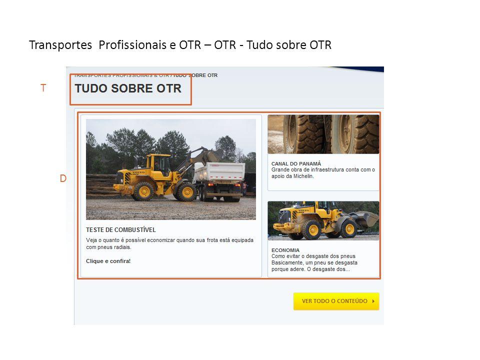 Transportes Profissionais e OTR – OTR - Tudo sobre OTR T D
