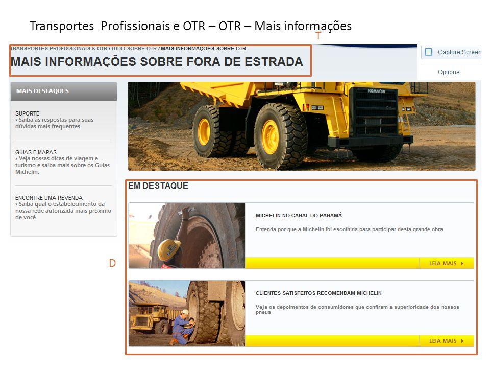 T D Transportes Profissionais e OTR – OTR – Mais informações
