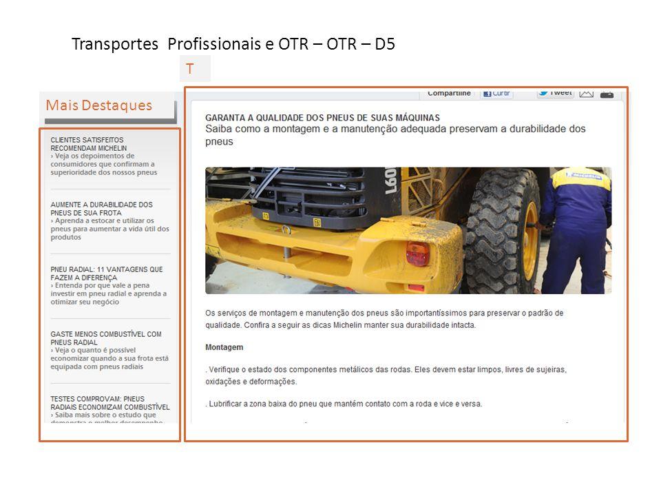 Transportes Profissionais e OTR – OTR – D6 T