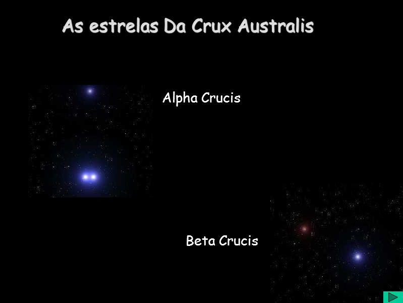 Alpha Crucis Beta Crucis As estrelas Da Crux Australis