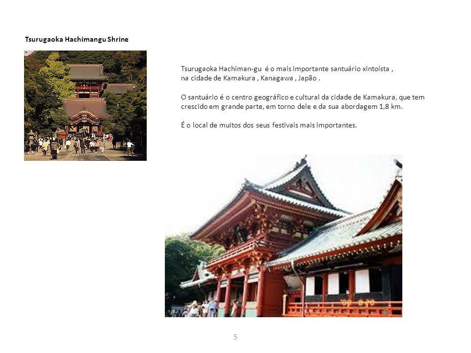 5 Tsurugaoka Hachimangu Shrine Tsurugaoka Hachiman-gu é o mais importante santuário xintoísta, na cidade de Kamakura, Kanagawa, Japão. O santuário é o
