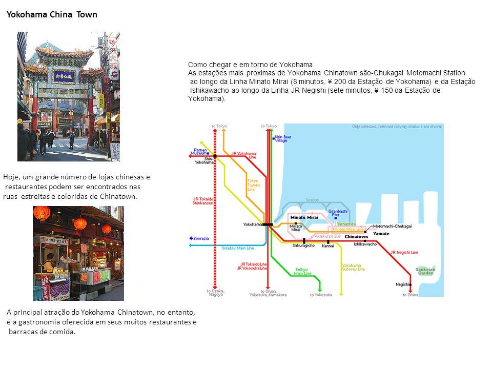Yokohama China Town Como chegar e em torno de Yokohama As estações mais próximas de Yokohama Chinatown são-Chukagai Motomachi Station ao longo da Linh