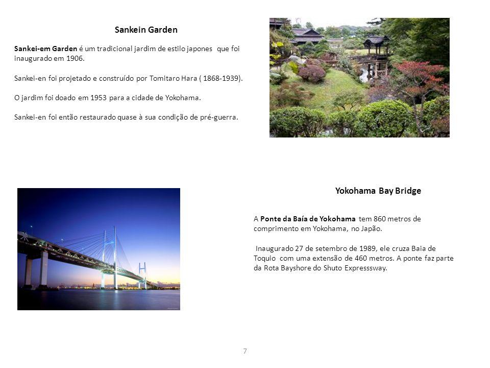 7 Sankei-em Garden é um tradicional jardim de estilo japones que foi inaugurado em 1906. Sankei-en foi projetado e construído por Tomitaro Hara ( 1868