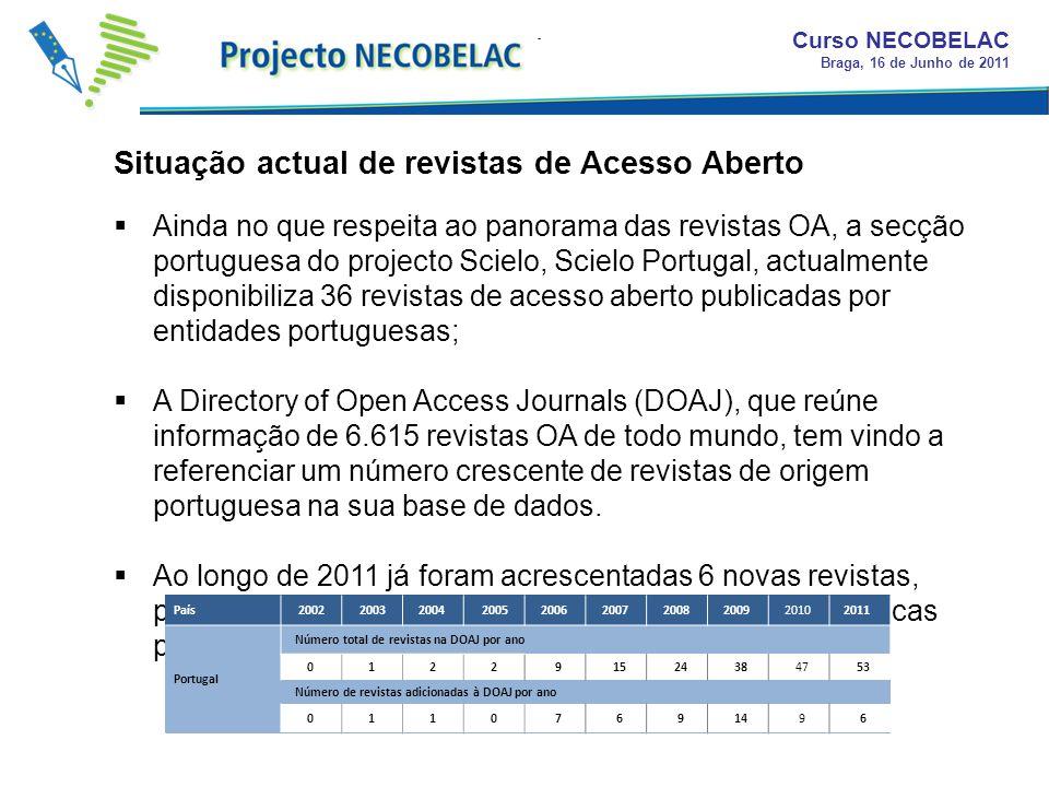 Ainda no que respeita ao panorama das revistas OA, a secção portuguesa do projecto Scielo, Scielo Portugal, actualmente disponibiliza 36 revistas de a