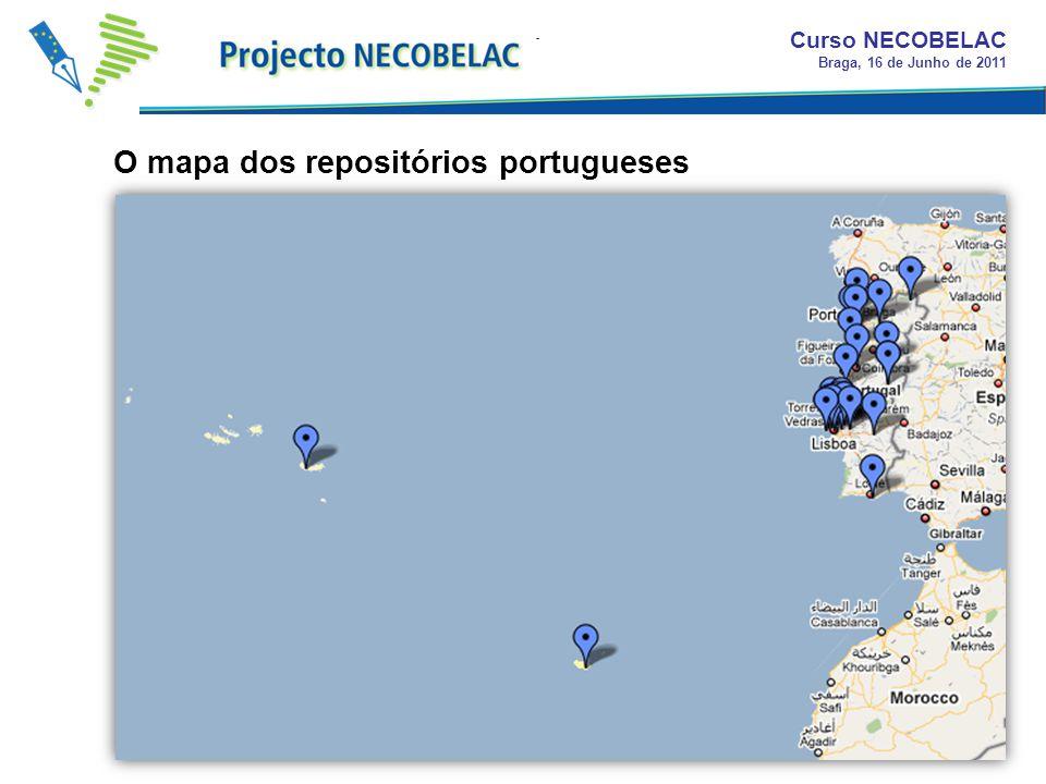 O mapa dos repositórios portugueses Curso NECOBELAC Braga, 16 de Junho de 2011