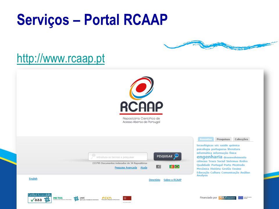 Serviços – Portal RCAAP http://www.rcaap.pt